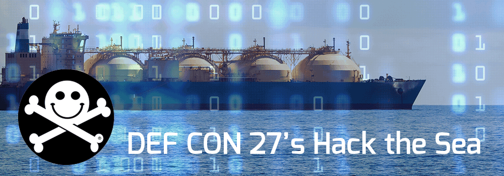 Mission Secure Presents DEF CON 27's Hack the Sea—A Maritime Hacking Village