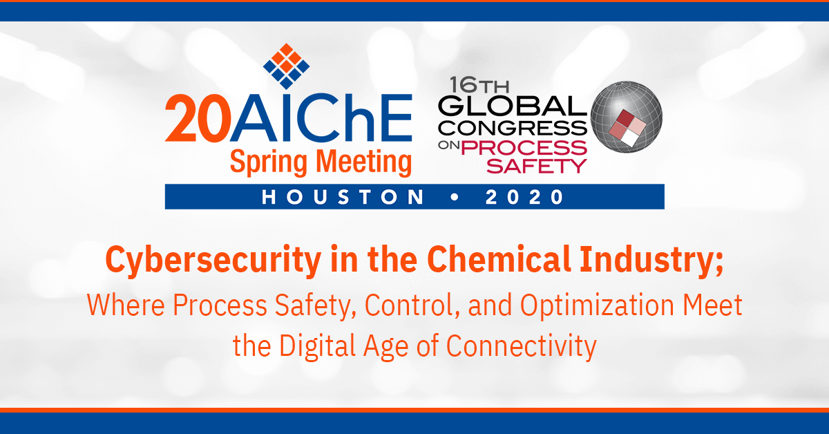 Industry leaders offer a cybersecurity session at AIChE 2020 Event